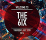 Kick off Caribana Weekend with Welcome To The 6ix, the hottest Thursday night party!