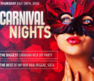 Carnival Nights is the perfect way to warm up for the crazy weekend ahead!