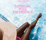 Carnival Pool Experience - Join us for a multi-sensory day party experience where Toronto Carnival meets Beach Club, all in a lush and vibrant outdoor setting.